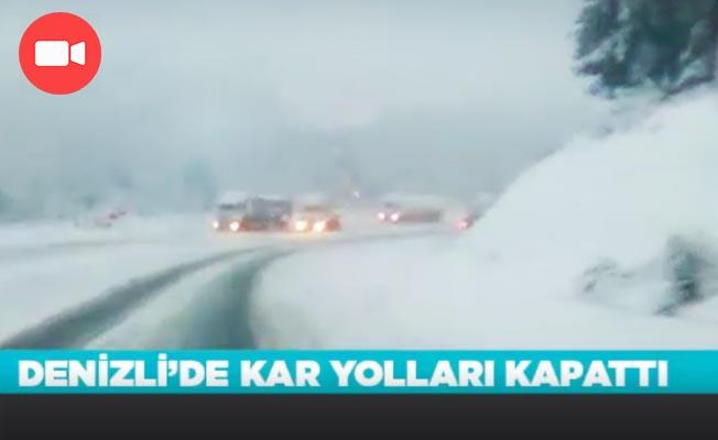 Denizli'de Kar yolları kapattı