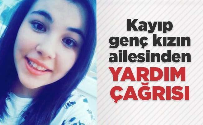 Kayıp kızın ailesinden yardım çağrısı