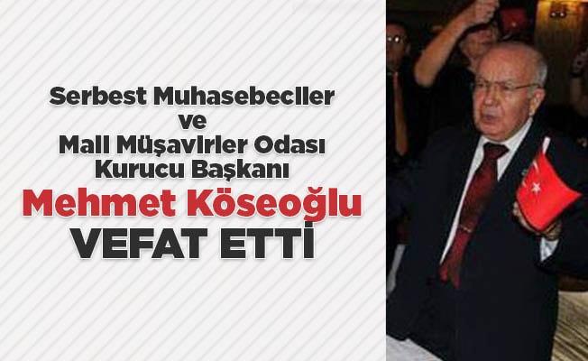 Mehmet Köseoğlu vefat etti
