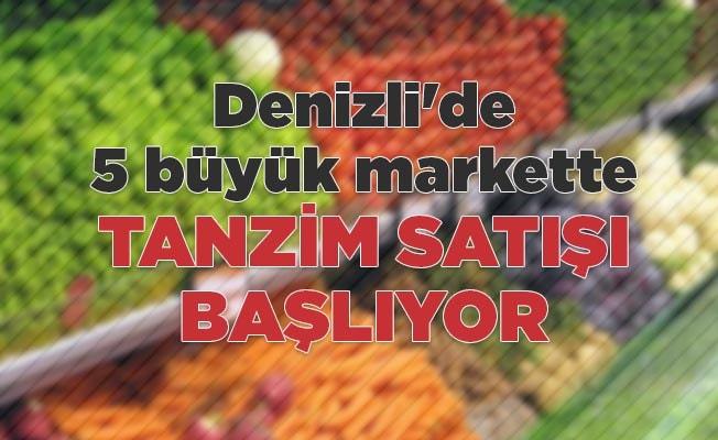 Denizli'de 5 büyük markette tanzim satışı başlıyor
