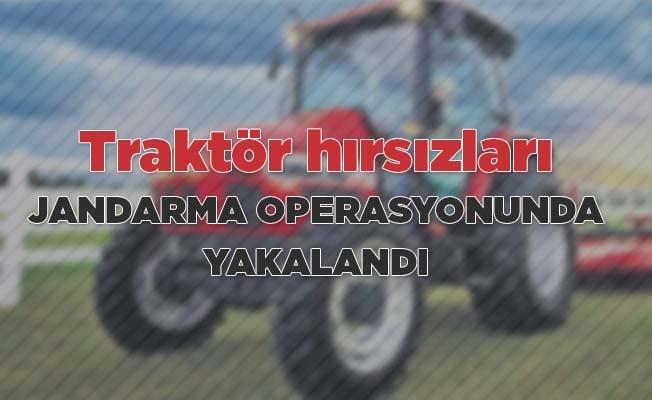Traktör hırsızları jandarma operasyonunda yakalandı