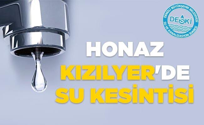 Honaz Kızılyer'de su kesintisi