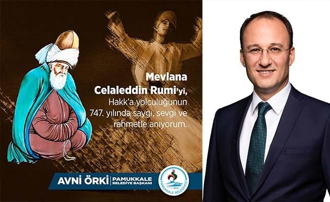 Başkan Örki'den Hz. Mevlana'yı anma mesajı