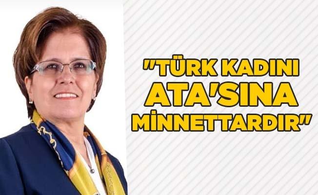 """Oymak: """"Türk Kadını Ata'sına Minnettardır"""""""