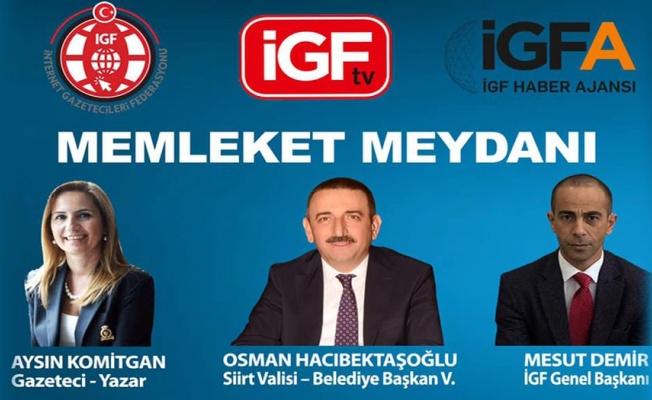 Hoşgeldin İGF TV... İlk konuğumuz Siirt Valisi ve Belediye Başkan Vekili Osman Hacıbektaşoğlu (CANLI YAYIN)