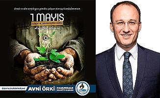 Başkan Örki'den 1 Mayıs mesajı