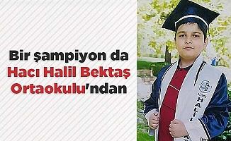 Bir şampiyon da Hacı Halil Bektaş Ortaokulu'ndan