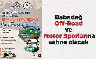 Babadağ Off-Road ve Motor Sporlarına sahne olacak