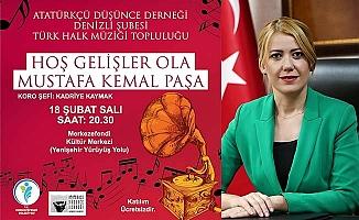Hoş Gelişler Ola Mustafa Kemal Paşa Konseri yarın