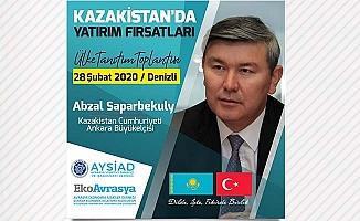 Kazakistan'ın ekonomik potansiyeli Denizli'de anlatılacak