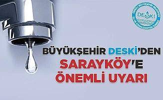 Büyükşehir DESKİ'den Sarayköy'e Önemli Uyarı