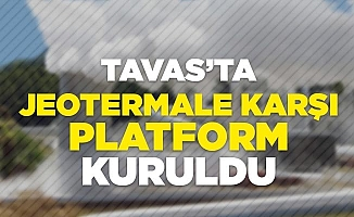 Tavas'ta jeotermale karşı platform kuruldu