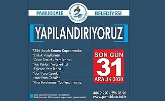 Pamukkale Belediyesinden borçlara yapılandırma imkânı