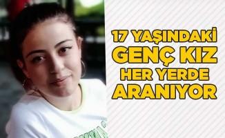 17 yaşındaki genç kız her yerde aranıyor