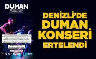 Denizli'de Duman konseri ertelendi