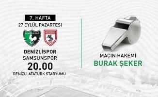 Denizlispor, Samsunspor maçını Burak Şeker'in yönetecek