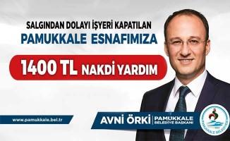 Pamukkale Belediyesinden 1400 esnafa 1400 TL nakdi destek